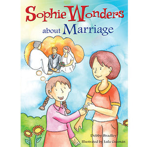 Sophie Wonders About Marriage