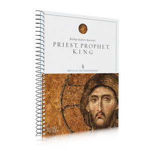 Priest, Prophet, King --Study Guide