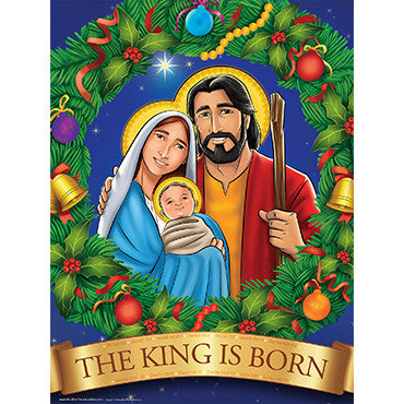 "Poster - The King is Born 18""x24"""