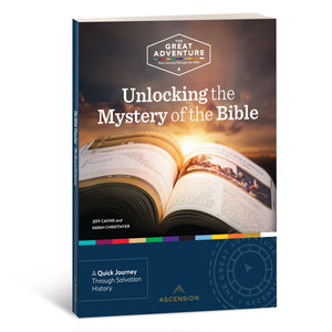 Unlocking the Mystery of the Bible --Study Guide