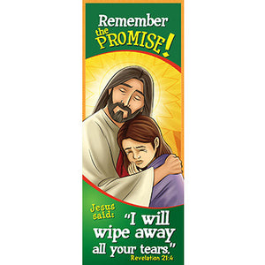 Bookmark - Remember the Promise! I Will Wipe Away...Revelations 21:4 (Pack of 25)