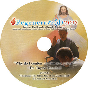 "Regenerate(d) 2015 CD ""Why do I confess my sins to a priest?"""