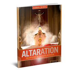 Altaration: The Mystery of the Mass Revealed Leader's Guide