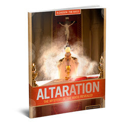 Altaration: The Mystery of the Mass Revealed Student Workbook
