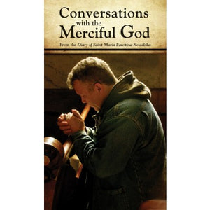 Conversations with the Merciful Father