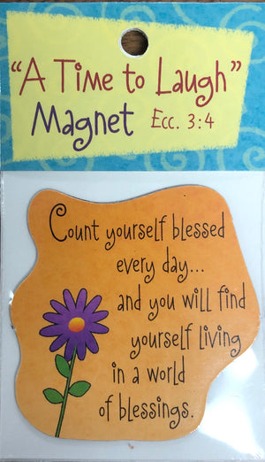 """A Time to Laugh"" Magnet Ecc. 3:4"