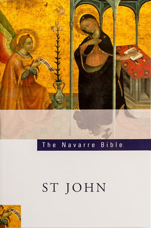 The Navarre Bible St. John