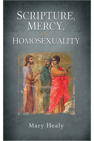 Scripture, Mercy and Homosexuality