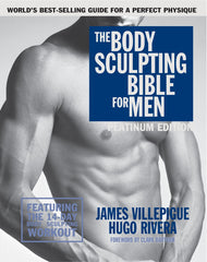 Body Sculpting Bible for Men, Platinum Edition