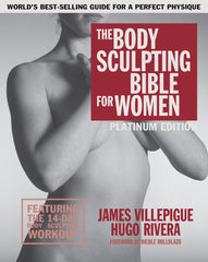 Body Sculpting Bible for Women, Platinum Edition