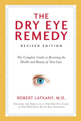 Dry Eye Remedy, Revised Edition