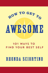 How to Get to Awesome