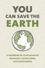 You Can Save the Earth, Revised Edition