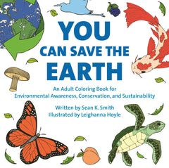 You Can Save the Earth Coloring Book