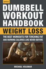 Dumbbell Workout Handbook: Weight Loss