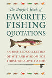 Angler's Book of Favorite Fishing Quotations