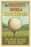 Golfer's Book of Wit & Wisdom