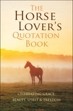 Horse Lover's Quotation Book
