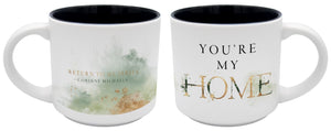 You're My Home Mug