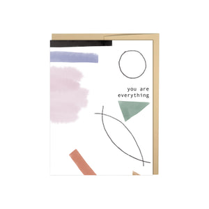 You Are Everything Card - Abstract Shapes Card