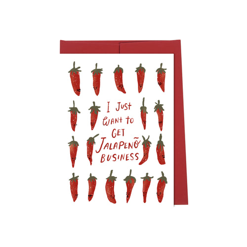 I Just Want To Get Jalapenõ Business Card