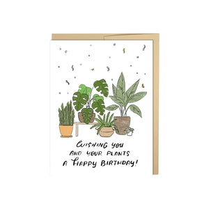 Wishing You And Your Plants A Happy Birthday Card