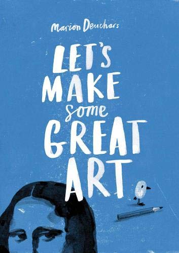 Let's Make Great Art