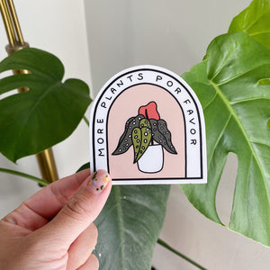 More Plants Por Favor Sticker
