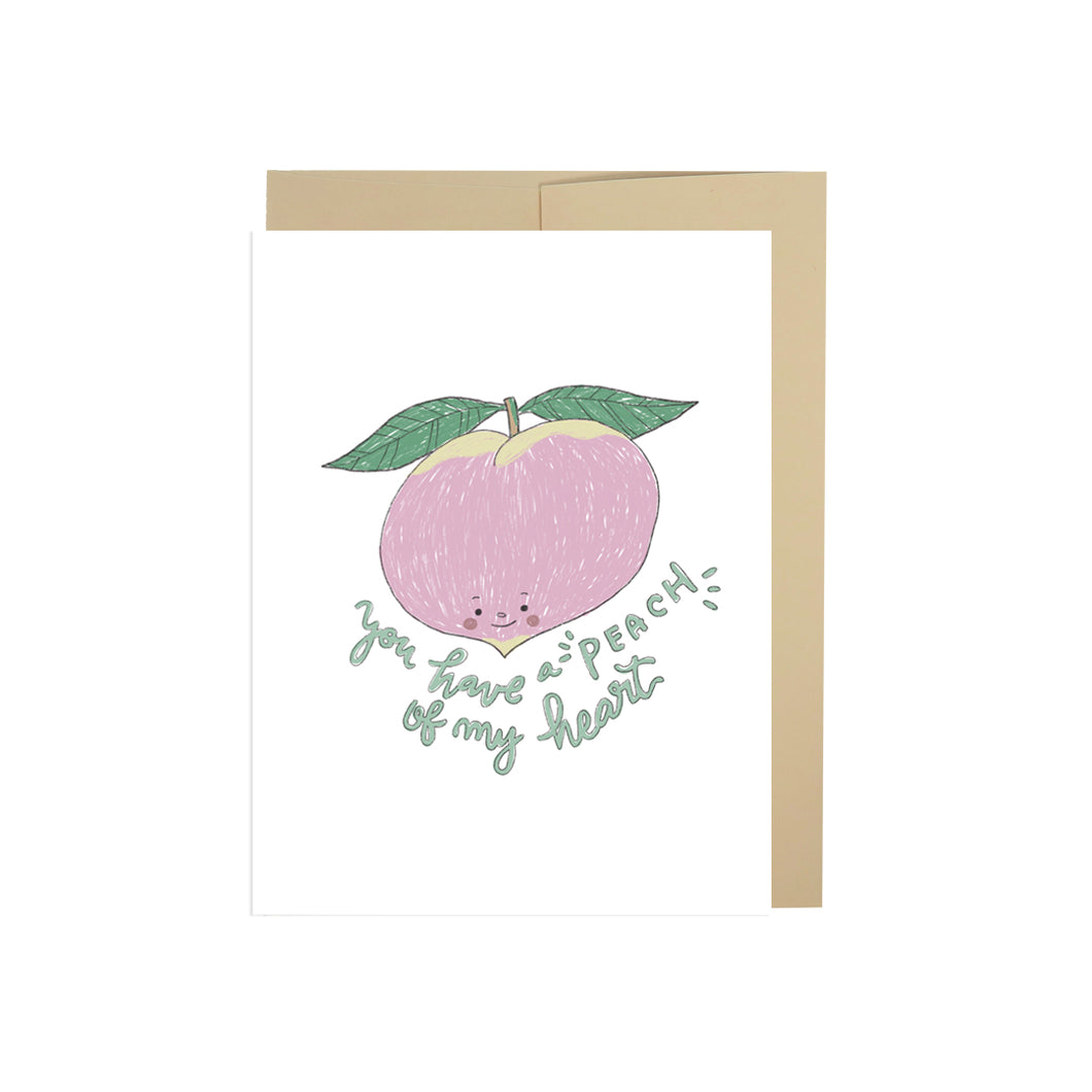You Have A Peach Of My Heart Card