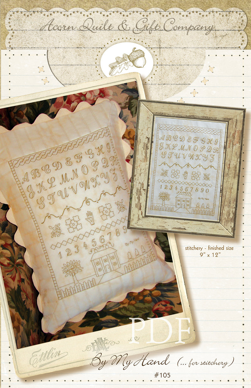 By My Hand (for Stitchery) - PDF pattern