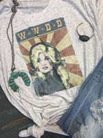 WWDD What Would Dolly Do Graphic Tee