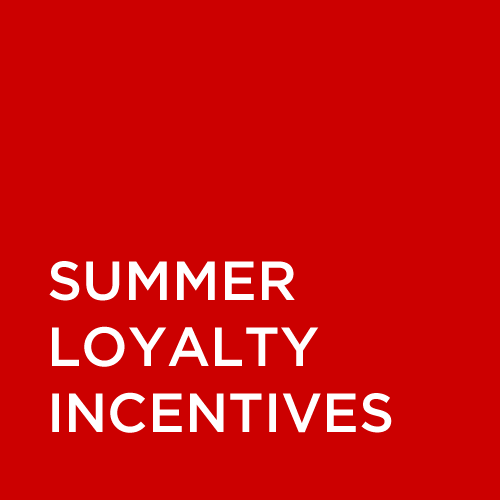 LOYALTY CUSTOMER INCENTIVES
