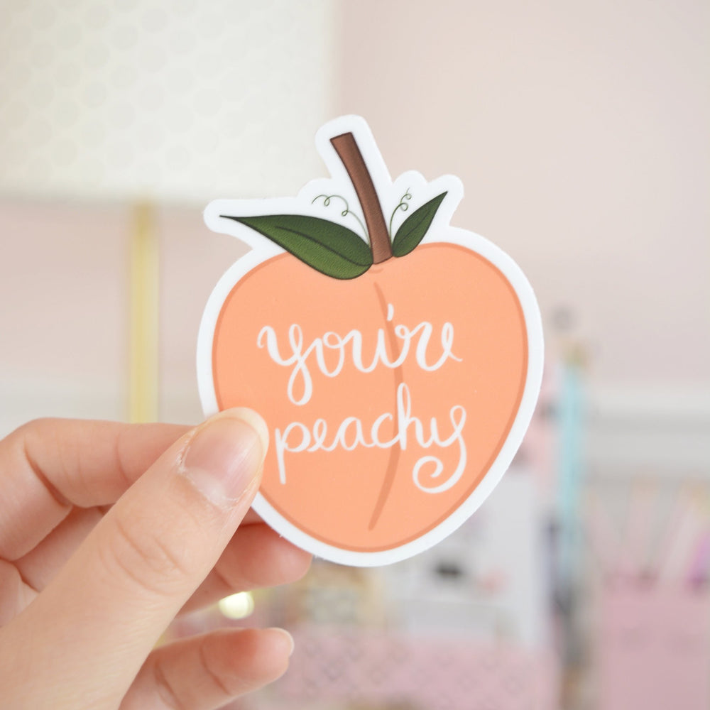 You're Peachy | Vinyl Sticker