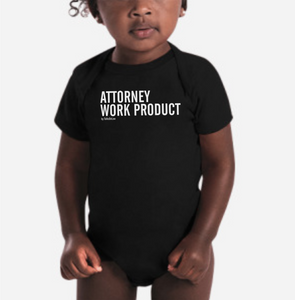 """Attorney Work Product"" — Infant Bodysuit"
