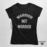 Warrior Not Worrier Black Graphic Tee.