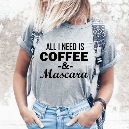 All I Need is Coffee Graphic Tee.