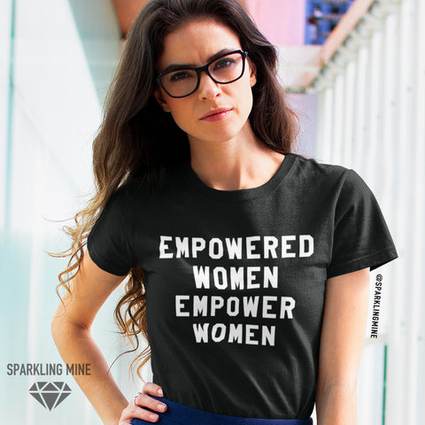 Empowered Women Empower Women Graphic Tee.