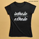 Inhale Exhale Black Graphic Tshirt.