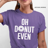Oh Donut Even Heather Purple Graphic Tee.