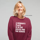 A Woman's Place is in House & Senate