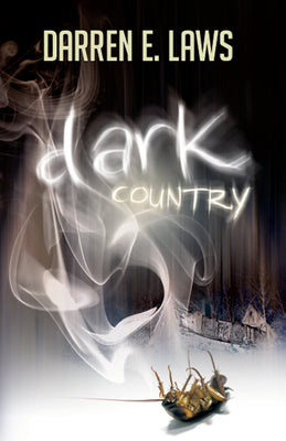 Dark Country  - Darren E Laws - Caffeine Nights Books
