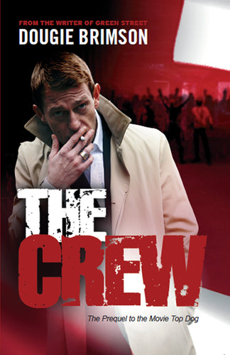 The Crew Book by Dougie Brimson - Best Selling Book Form 1999