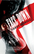 Face Down - Garry Bushell - Caffeine Nights Books