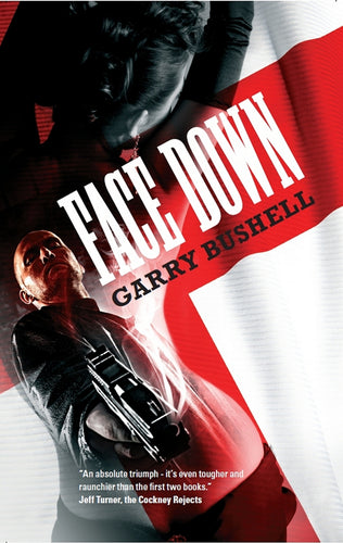 Face Down Book by Garry Bushell - Best Pulp Fiction Book Online