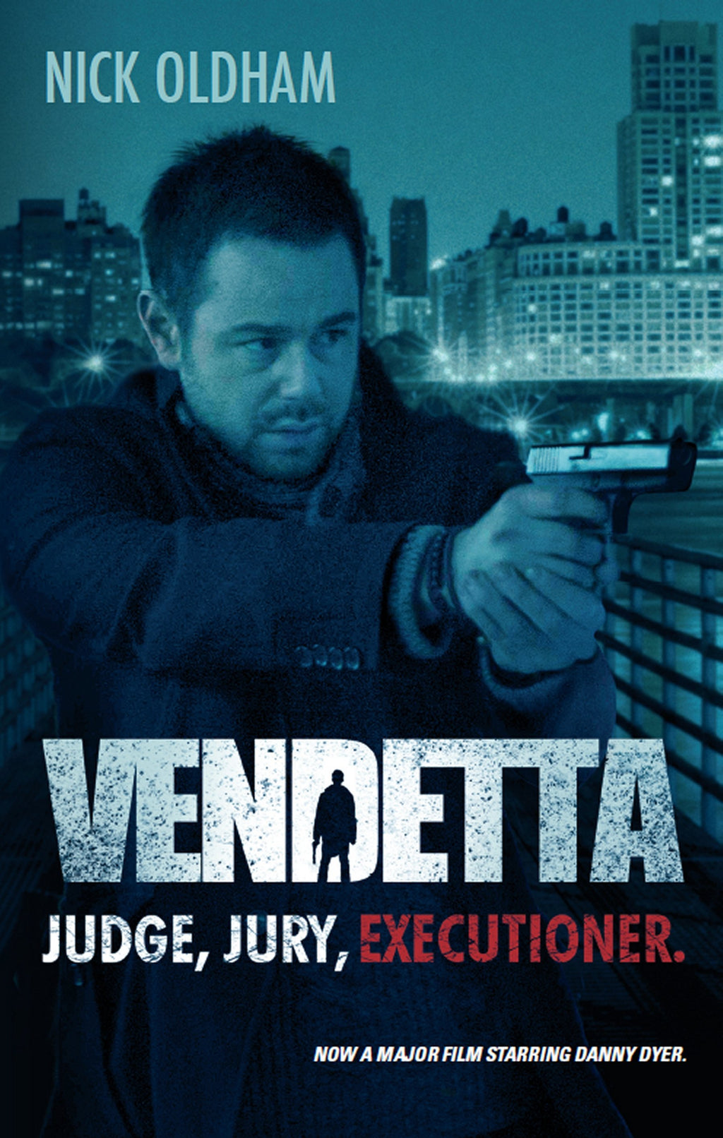 Vendetta - By Nick Oldham - Revenge is sweet but Vengeance is sweeter - Caffeine Nights Books