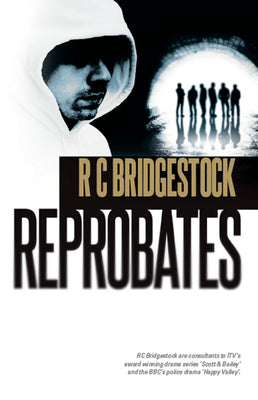 Reprobates by RC Bridgestock - Caffeine Nights Books