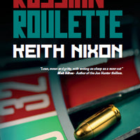 Russian Roulette - Keith Nixon - Caffeine Nights Books