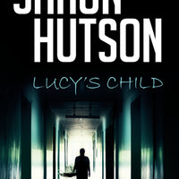 Lucy's Child by Horror Legend, Shaun Hutson - Caffeine Nights Books