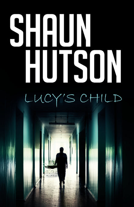 Lucy's Child by Horror Legend, Shaun Hutson