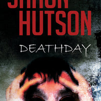 DeathDay - Shaun Hutson - Caffeine Nights Books